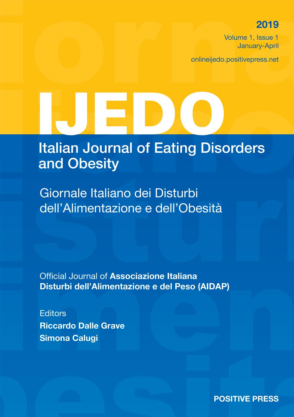 IJEDO Giornale Italiano dei Disturbi dell'Alimentazione e dell'Obesita / Italian Journal of Eating Disorders and Obesity